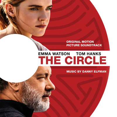 アルバム/The Circle (Original Motion Picture Soundtrack)/Danny Elfman