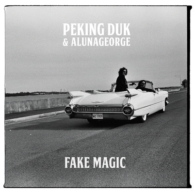 シングル/Fake Magic/Peking Duk x AlunaGeorge