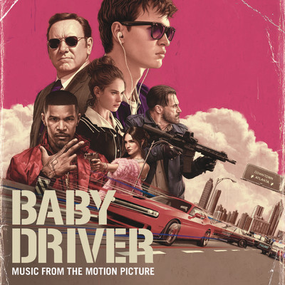 アルバム/Baby Driver (Music from the Motion Picture) (Explicit)/Various Artists