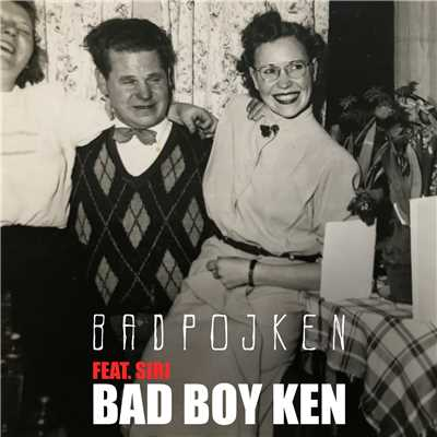 シングル/Bad Boy Ken (feat. Siri)/Badpojken