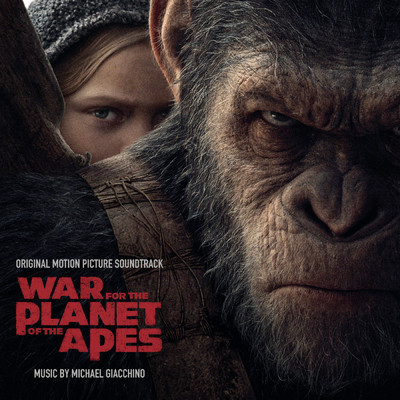 アルバム/War for the Planet of the Apes (Original Motion Picture Soundtrack)/Michael Giacchino