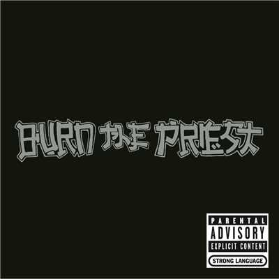シングル/Lame/Burn The Priest