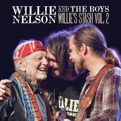 アルバム/Willie and the Boys: Willie's Stash Vol. 2/ウィリー・ネルソン