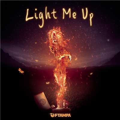 シングル/Light Me Up/FTampa