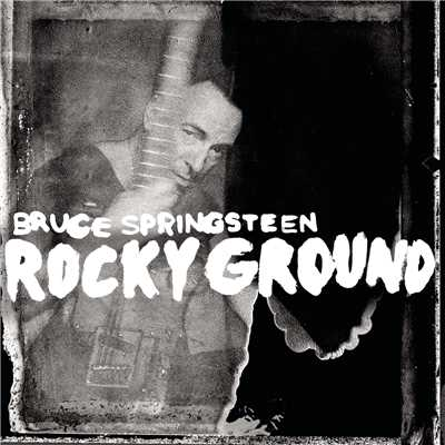アルバム/Rocky Ground/Bruce Springsteen