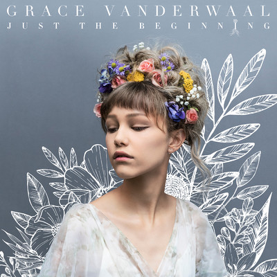 アルバム/Just The Beginning/Grace VanderWaal