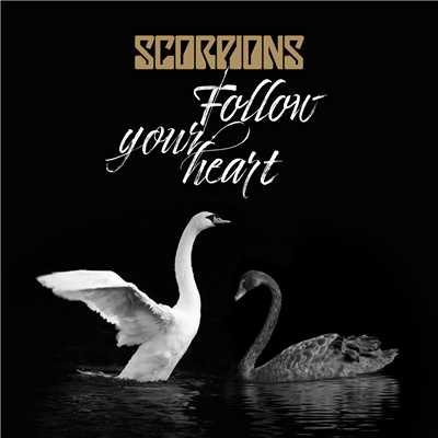 シングル/Follow Your Heart/Scorpions