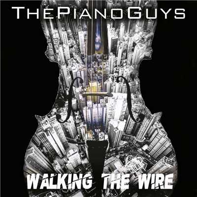 シングル/Walking the Wire / Largo/The Piano Guys