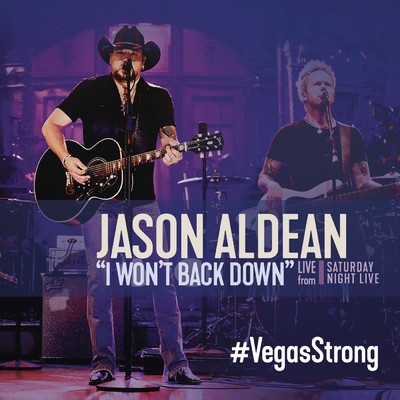 シングル/I Won't Back Down (Live from Saturday Night Live)/Jason Aldean