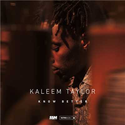 シングル/Know Better/Kaleem Taylor