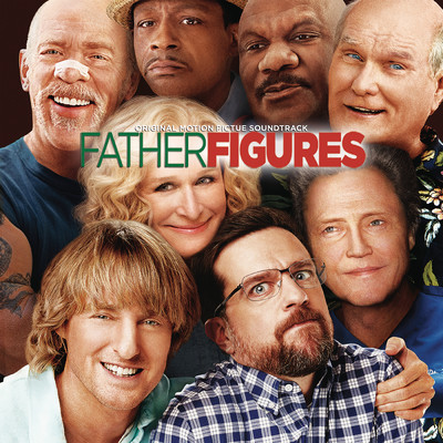 アルバム/Father Figures (Original Motion Picture Soundtrack)/Various Artists