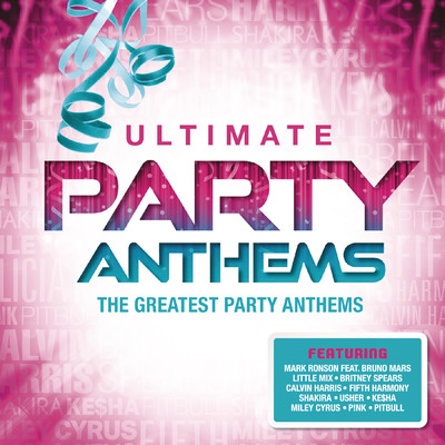 アルバム/Ultimate... Party Anthems/Various Artists
