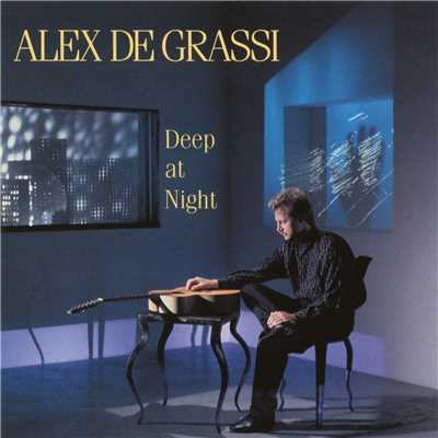 Deep at Night/Alex de Grassi