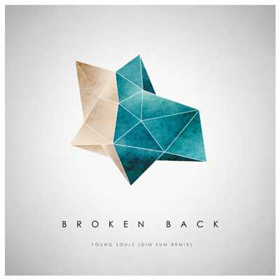 シングル/Young Souls (Dim Sum Remix)/Broken Back