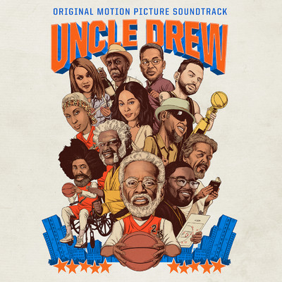 アルバム/Uncle Drew (Original Motion Picture Soundtrack)/Various Artists