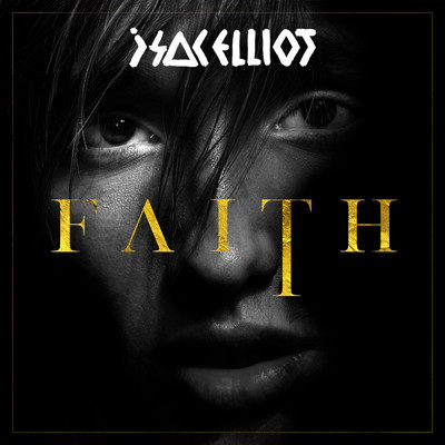 アルバム/FAITH/Isac Elliot