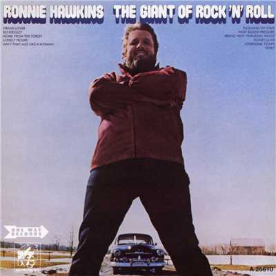 アルバム/The Giant of Rock 'N' Roll/Ronnie Hawkins