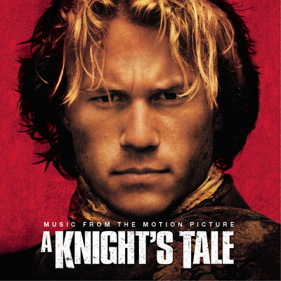 アルバム/A Knight's Tale - Music From The Motion Picture/Various Artists