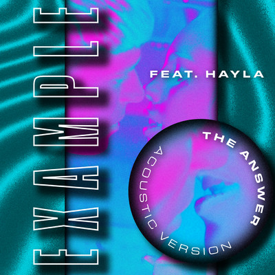 The Answer (Acoustic Version) feat.Hayla/Example