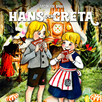 アルバム/Hans och Greta/Staffan Gotestam/Sagor for barn