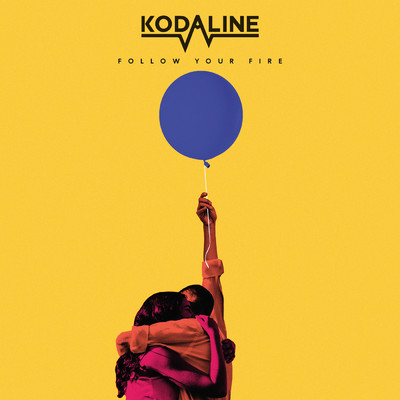 シングル/Follow Your Fire/Kodaline