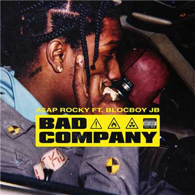シングル/Bad Company feat.BlocBoy JB/A$AP Rocky