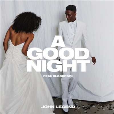 シングル/A Good Night/John Legend x BloodPop(R)