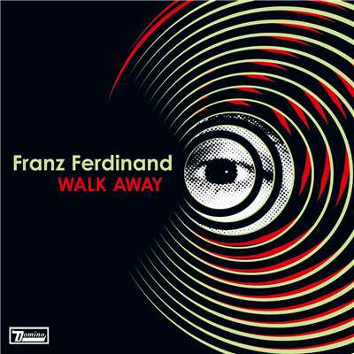 シングル/Walk Away/Franz Ferdinand