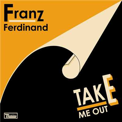アルバム/Take Me Out (Remix)/Franz Ferdinand