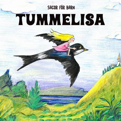 アルバム/Tummelisa/Staffan Gotestam/Sagor for barn