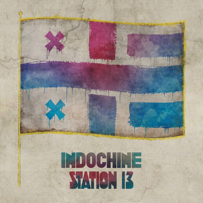 アルバム/Station 13/Indochine