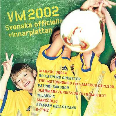 アルバム/VM 2002 - Svenska officiella vinnarplattan/Various Artists