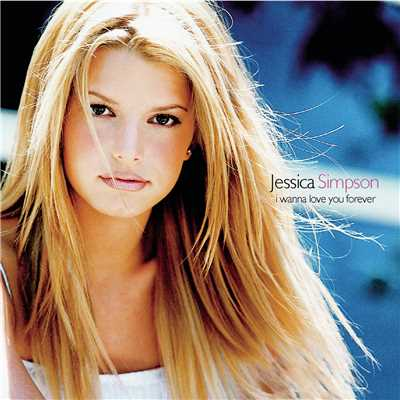 アルバム/I Wanna Love You Forever EP/Jessica Simpson