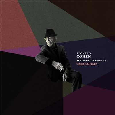 シングル/You Want It Darker (Solomun Remix)/Leonard Cohen