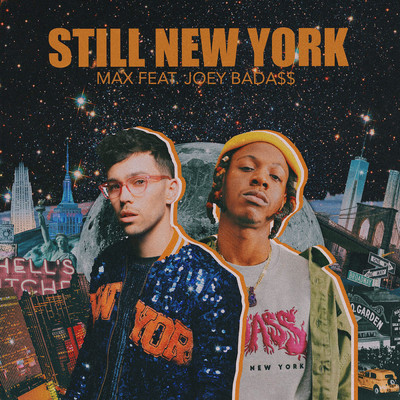 シングル/Still New York/MAX/Joey Bada$$