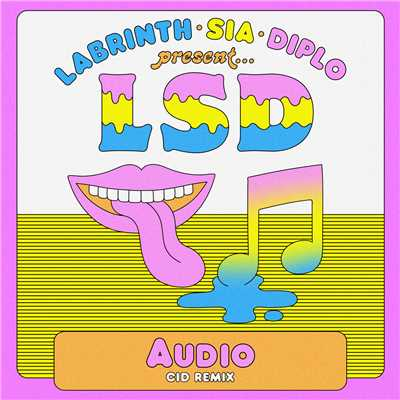 シングル/Audio (CID Remix) feat.Sia,Diplo,Labrinth/LSD