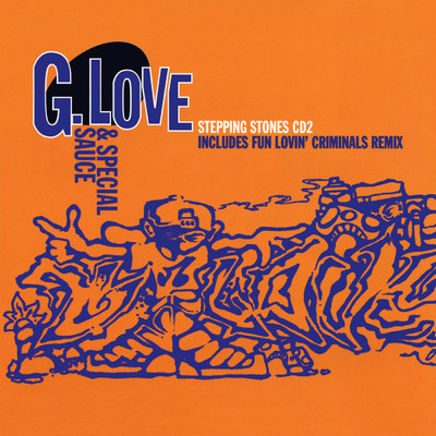 Stepping Stones EP/G.Love & Special Sauce