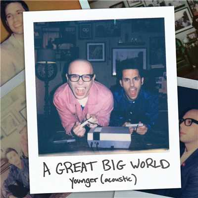 シングル/Younger (Acoustic)/A Great Big World