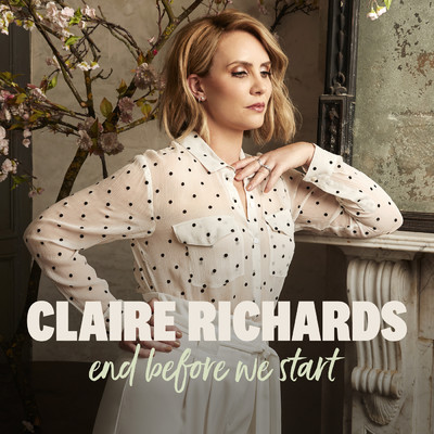 シングル/End Before We Start/Claire Richards