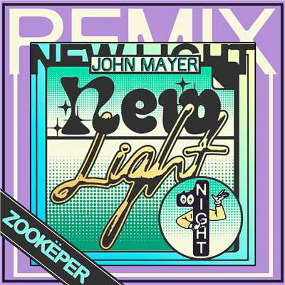 シングル/New Light (Zookeper Remix)/John Mayer