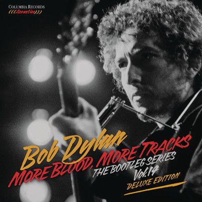 アルバム/More Blood, More Tracks: The Bootleg Series Vol. 14 (Deluxe Edition)/Bob Dylan