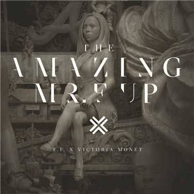 シングル/The Amazing Mr. F**k Up feat.Victoria Monet/T.I.