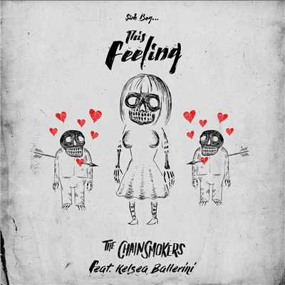 アルバム/Sick Boy...This Feeling/The Chainsmokers