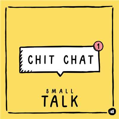 シングル/Chit Chat/Small Talk