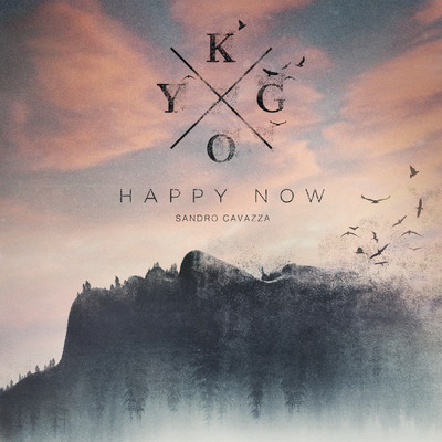 シングル/Happy Now feat.Sandro Cavazza/Kygo