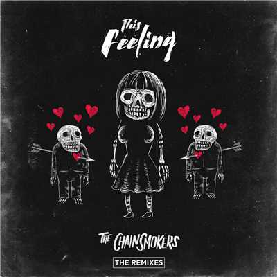 アルバム/This Feeling - Remixes feat.Kelsea Ballerini/The Chainsmokers
