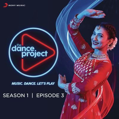 アルバム/The Dance Project (Season 1: Episode 3)/Various Artists