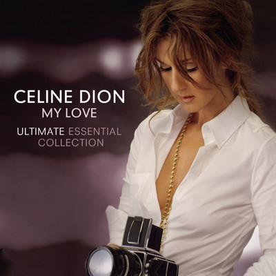 アルバム/My Love Ultimate Essential Collection/Celine Dion