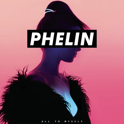 シングル/All To Myself/Phelin