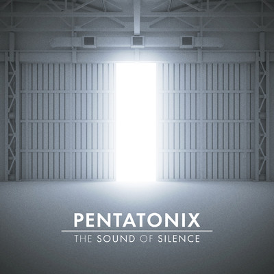 シングル/The Sound of Silence/Pentatonix